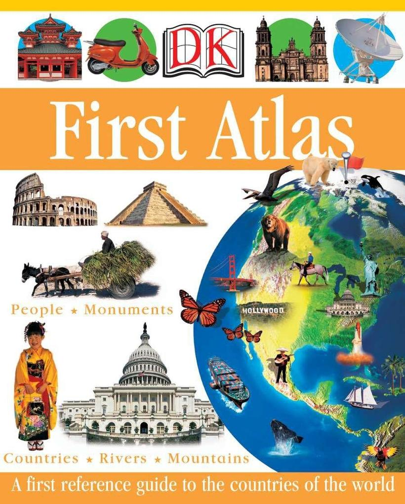 DK First Atlas: A First Reference Guide to the Countries of the World als Buch (gebunden)