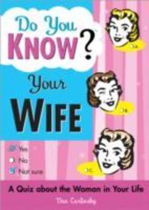 Do You Know Your Wife? als Taschenbuch