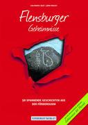 Flensburger Geheimnisse