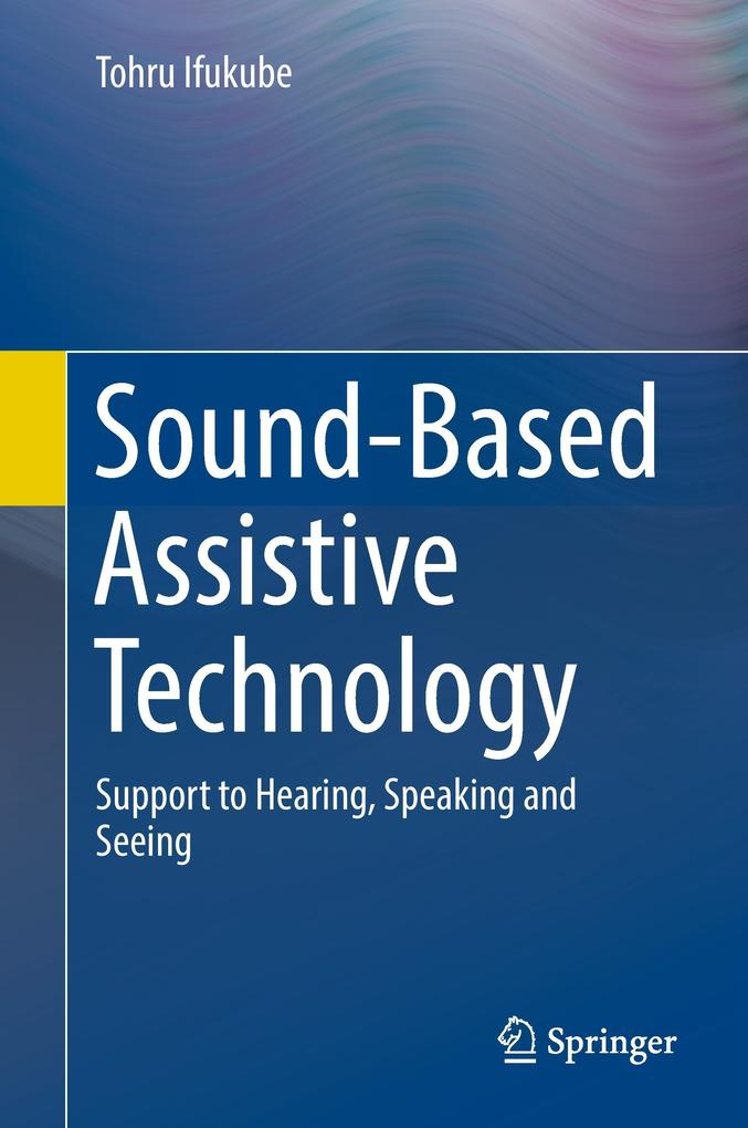 Sound-Based Assistive Technology als Buch (gebunden)