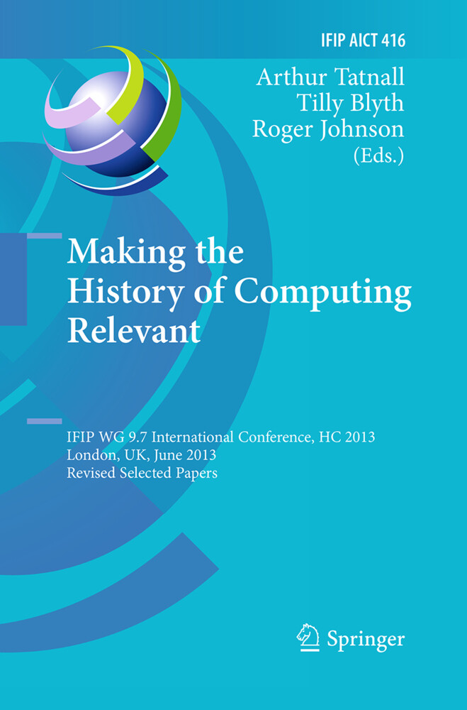Making the History of Computing Relevant als Buch (kartoniert)