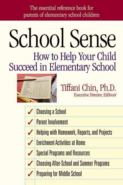 School Sense: How to Help Your Child Succeed in Elementary School als Taschenbuch