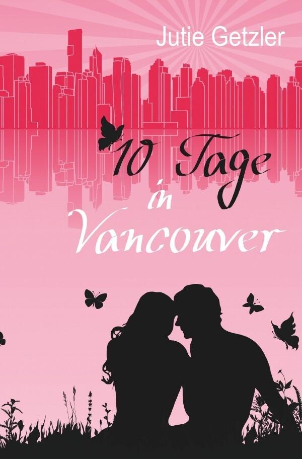 10 Tage in Vancouver als Buch (kartoniert)