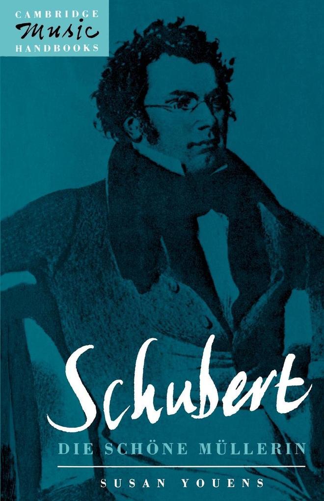 Schubert, Die Schone Mullerin als Buch (kartoniert)