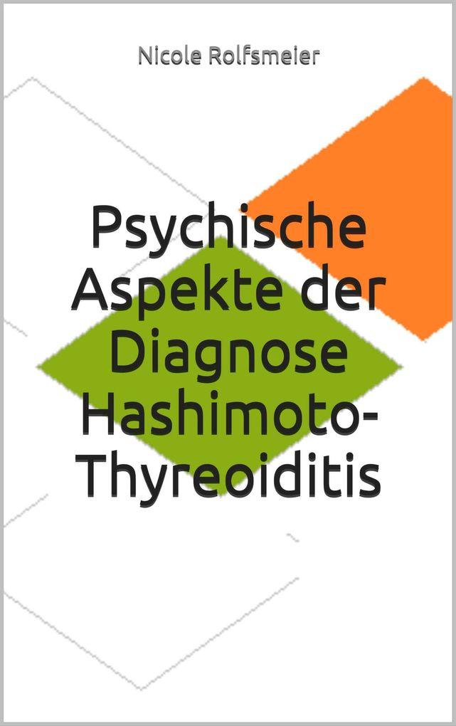 Psychische Aspekte der Diagnose Hashimoto-Thyreoiditis als eBook epub