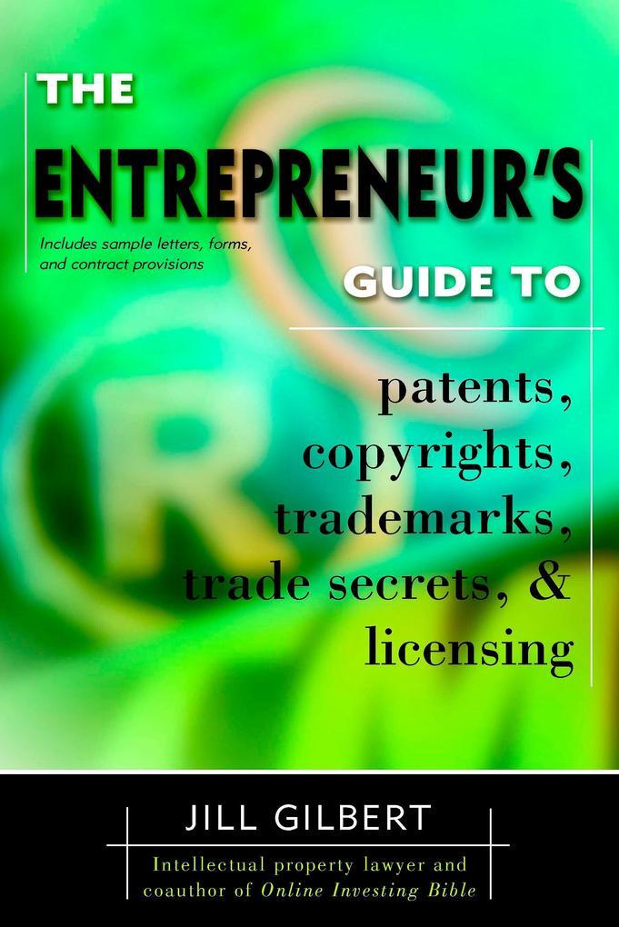 Entrepreneur's Guide to Patents, Copyrights, Trademarks, Trade Secrets als Taschenbuch