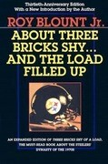 About Three Bricks Shy... and the Load Filled Up: The Story of the Greatest Football Team Ever