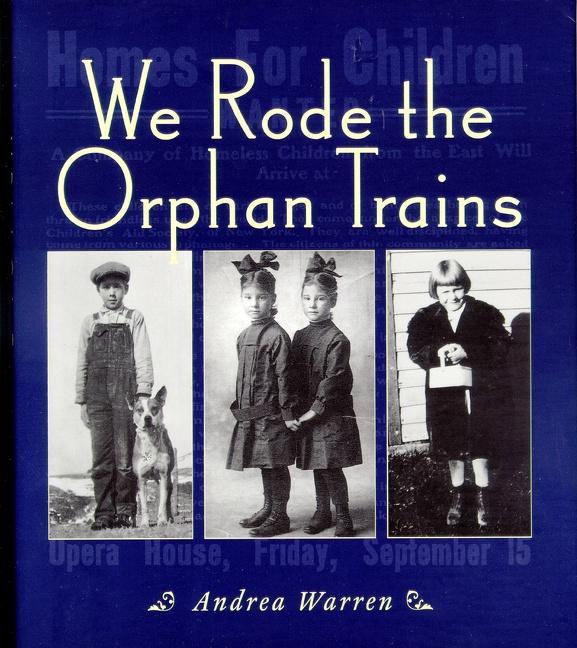 We Rode the Orphan Trains als Taschenbuch