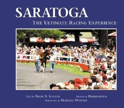 Saratoga: The Ultimate Racing Experience als Buch (gebunden)