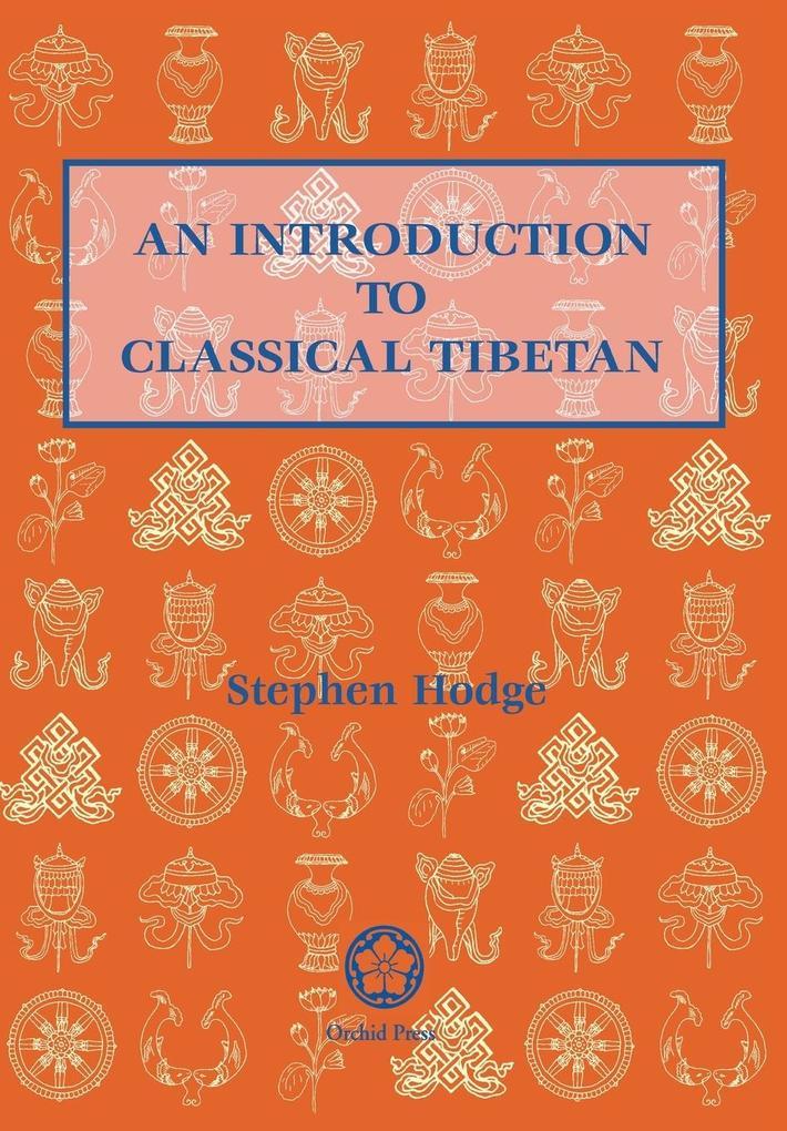 An Introduction to Classical Tibetan als Taschenbuch