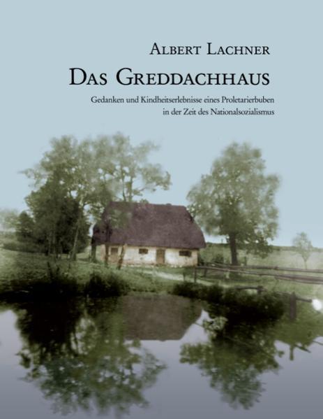 Das Greddachhaus als Buch (kartoniert)