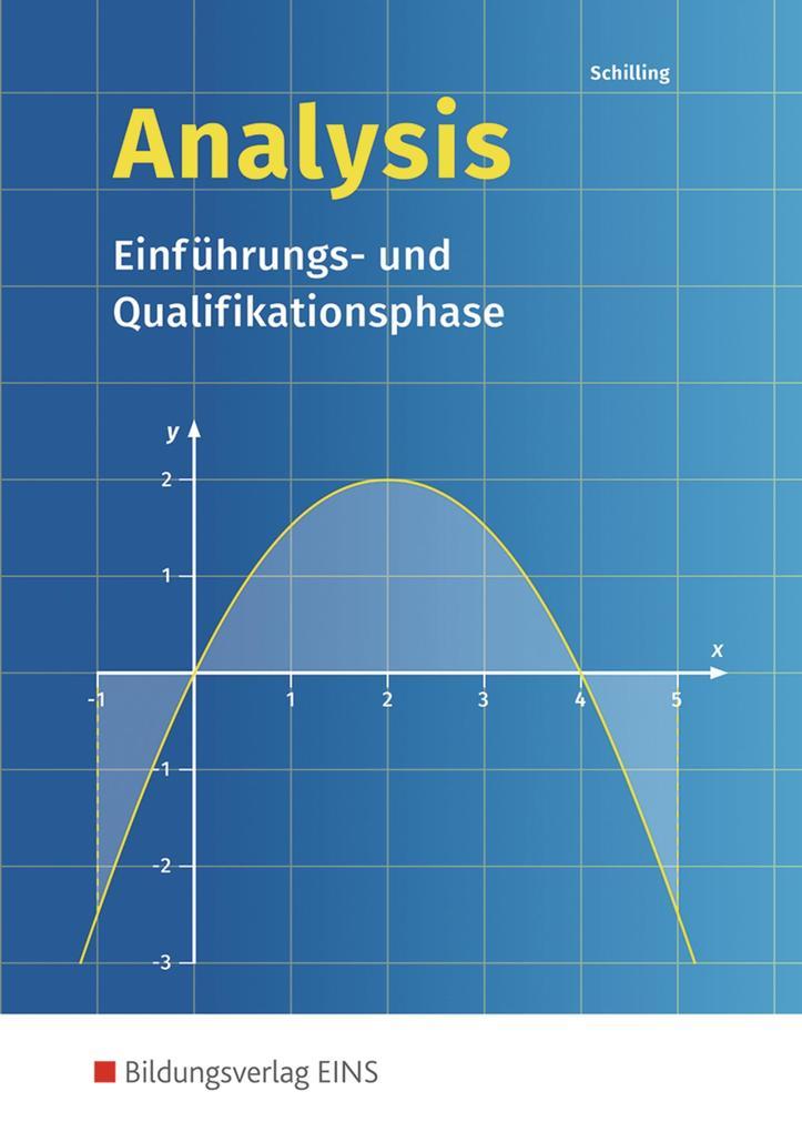 Analysis. Einführungs- und Qualifikationsphase: Schülerband als Buch (kartoniert)