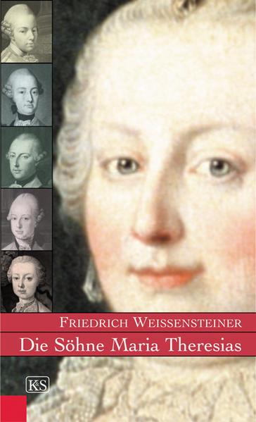 Die Söhne Maria Theresias als Buch (gebunden)