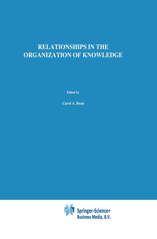 Relationships in the Organization of Knowledge als Buch (gebunden)