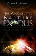 The Apocalyptic Rapture Exodus als Taschenbuch