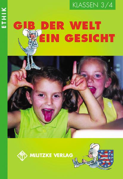 Gib der Welt ein Gesicht. Thüringen Klassen 3 / 4 als Buch (kartoniert)