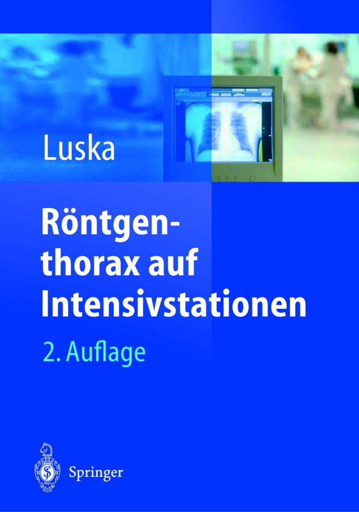 Röntgenthorax auf Intensivstationen als Buch (gebunden)