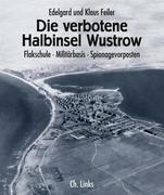 Die verbotene Halbinsel Wustrow