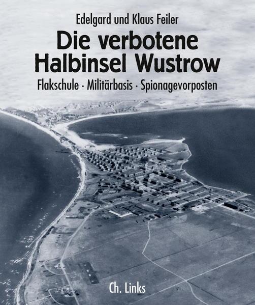 Die verbotene Halbinsel Wustrow als Buch (kartoniert)