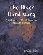 The Black Hand Gang: They Held the Greek Island of Zante to Ransom