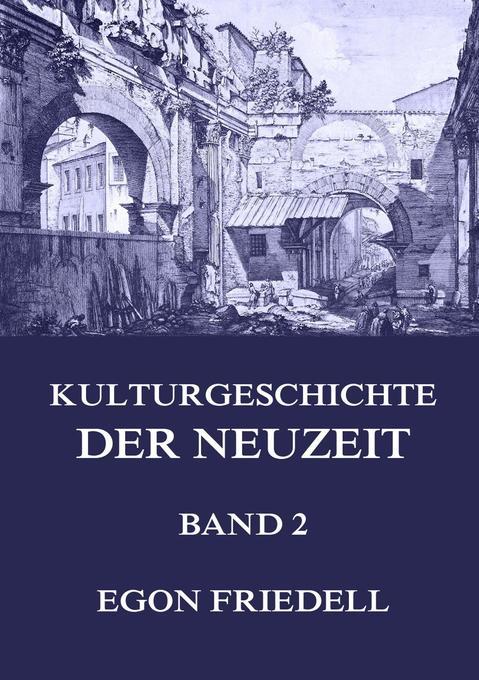 Kulturgeschichte der Neuzeit, Band 2 als Buch (kartoniert)