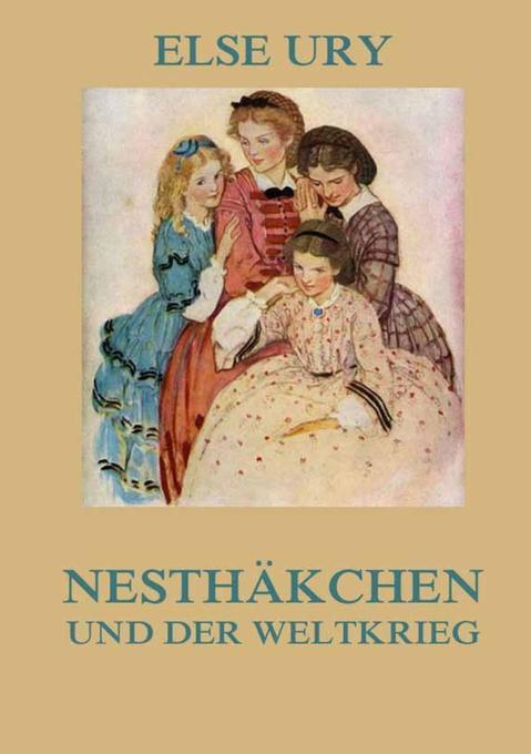 Nesthäkchen und der Weltkrieg als Buch (kartoniert)