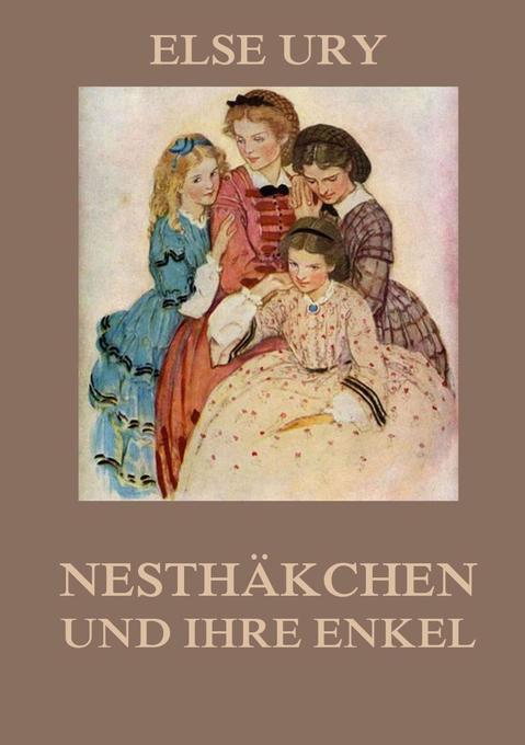Nesthäkchen und ihre Enkel als Buch (kartoniert)