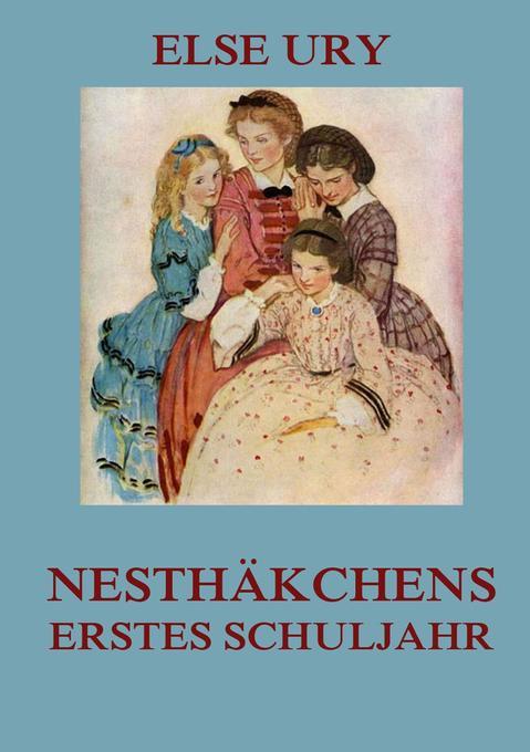 Nesthäkchens erstes Schuljahr als Buch (kartoniert)