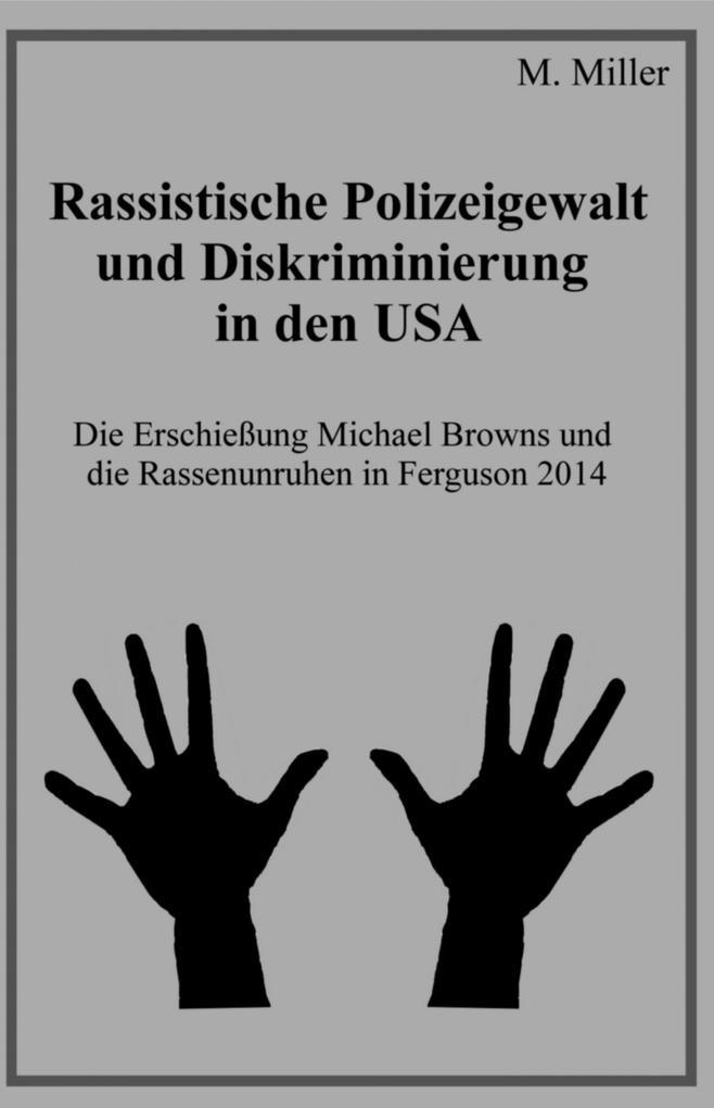 Rassistische Polizeigewalt und Diskriminierung in den USA als eBook epub