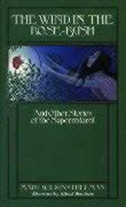 The Wind in the Rose Bush: And Other Stories of the Supernatural als Buch (gebunden)
