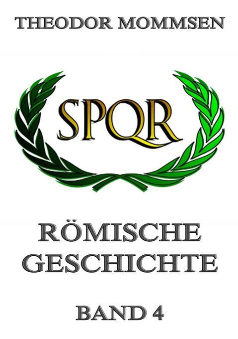 Römische Geschichte, Band 4 als Buch (kartoniert)