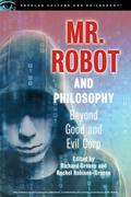 Mr. Robot and Philosophy: Beyond Good and Evil Corp
