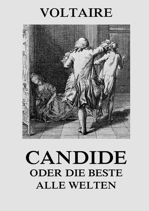 Candide oder die Beste aller Welten als Buch (kartoniert)