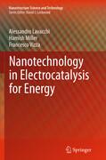 Nanotechnology in Electrocatalysis for Energy