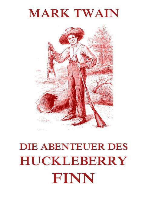 Die Abenteuer des Huckleberry Finn als Buch (kartoniert)