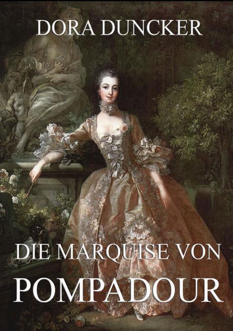 Die Marquise von Pompadour als Buch (kartoniert)