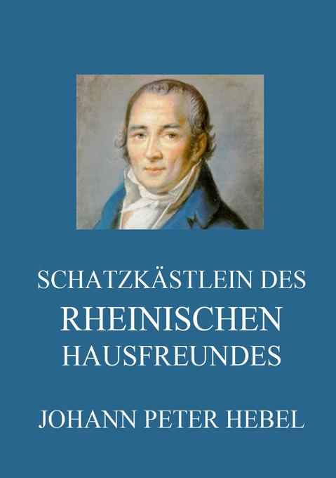 Schatzkästlein des rheinischen Hausfreundes als Buch (kartoniert)