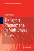 Transport Phenomena in Multiphase Flows