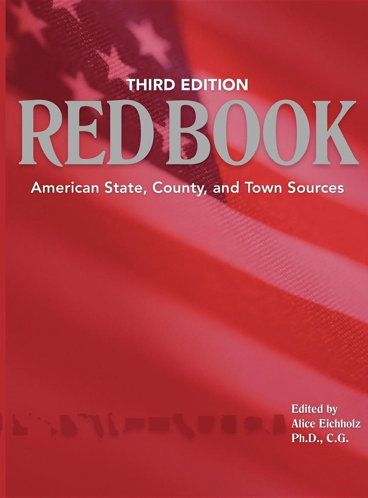 Ancestry's Red Book: American State, Country and Town Sources, Third Revised Edition als Buch (gebunden)