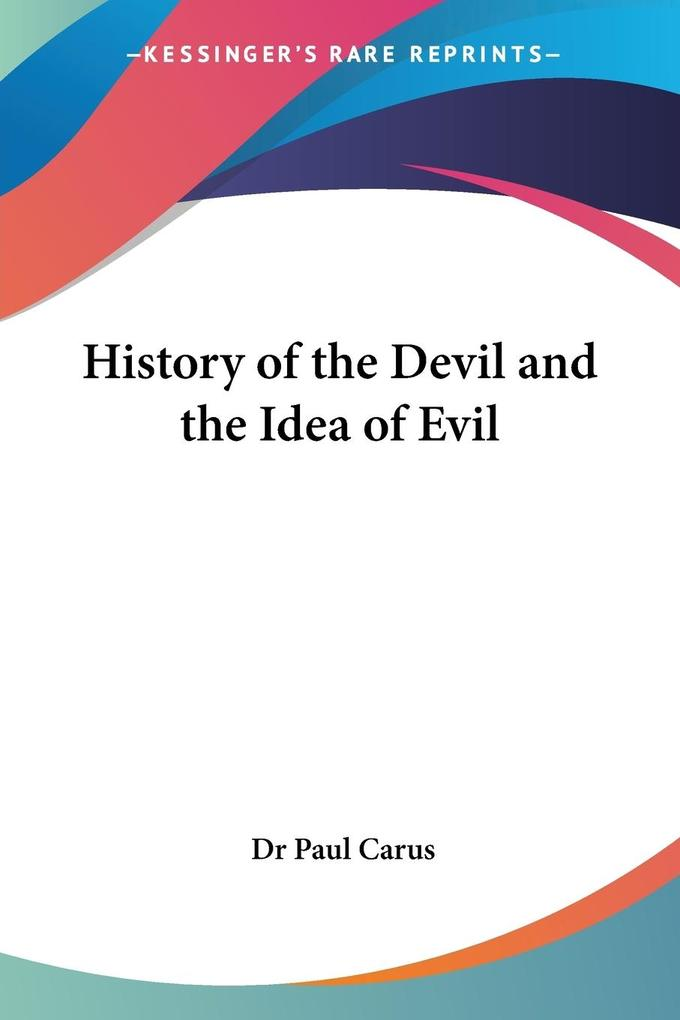 History of the Devil and the Idea of Evil als Taschenbuch