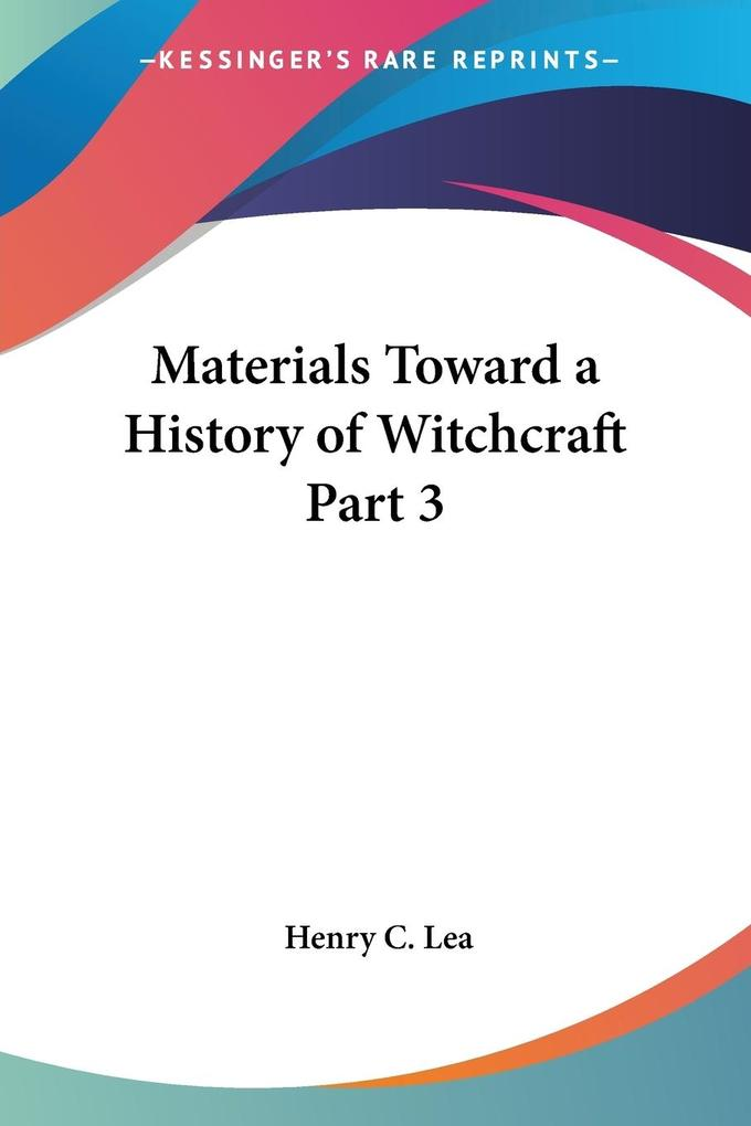 Materials Toward a History of Witchcraft Part 3 als Taschenbuch