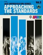 Approaching the Standards, Vol 3: B-Flat, Book & CD [With CD]