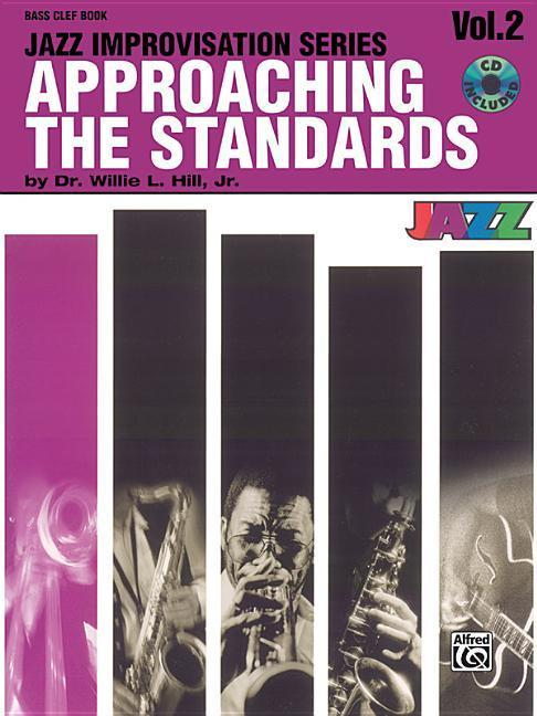 Approaching the Standards, Vol 2: Bass Clef, Book & CD [With CD] als Taschenbuch