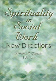 Spirituality in Social Work als Buch (gebunden)