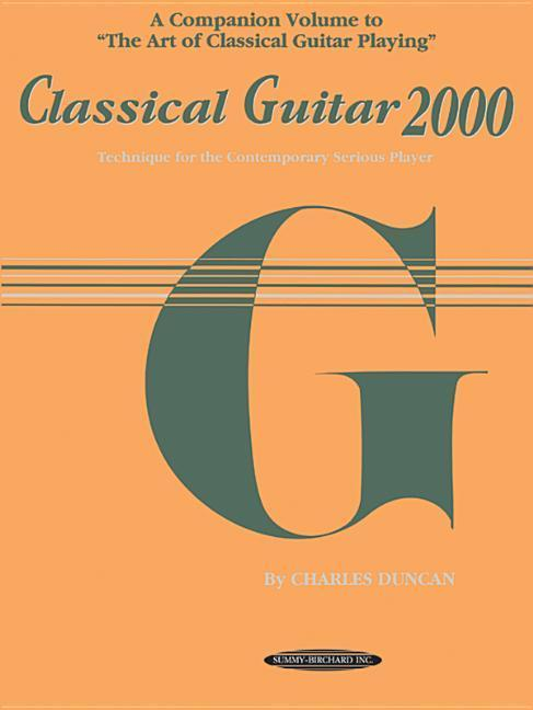 Classical Guitar 2000: Technique for the Contemporary Serious Player als Taschenbuch