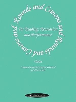 Rounds and Canons for Reading, Recreation and Performance: Violin Ensemble, or with Viola And/Or Cello als Taschenbuch