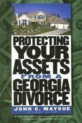 Protecting Your Assets from a Georgia Divorce