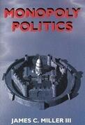 Monopoly Politics