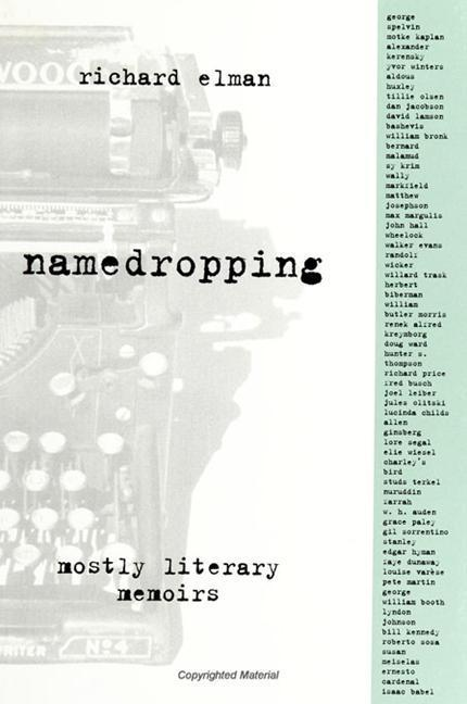 Namedropping: Mostly Literary Memoirs als Buch (gebunden)