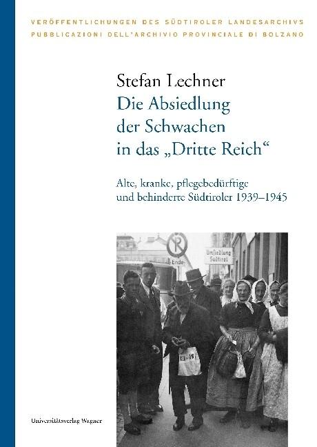 """Die Absiedlung der Schwachen in das """"Dritte Reich"""" als Buch (gebunden)"""